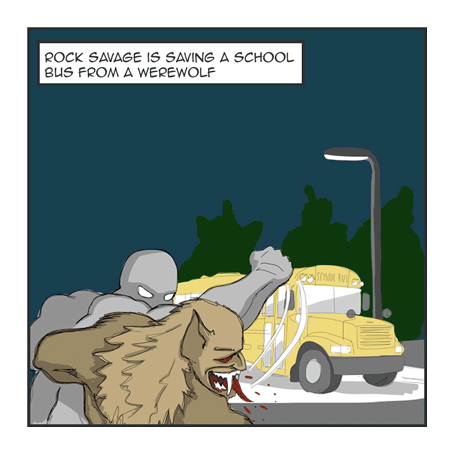 Rock Savage is saving a school bus froma werewolf!